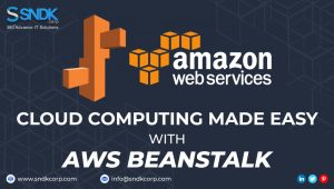 AWS BEANSTALK: Cloud Computing made Easy