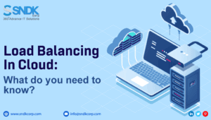 Load Balancing In Cloud: What do you need to know?