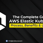 The Complete Guide To AWS Elastic Kubernetes